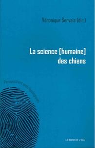 Véronique Servais - La science (humaine) des chiens.