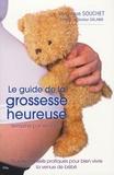 Véronique Souchet - Le guide de la grossesse heureuse.