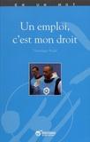 Véronique Soulé - Un emploi, c'est mon droit.