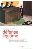 Véronique Sousset - Défense légitime.