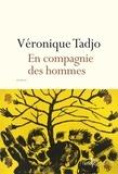 Véronique Tadjo - En compagnie des hommes.
