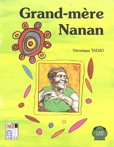 Véronique Tadjo - Grand-mère Nanan.