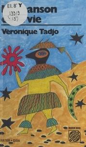 Véronique Tadjo - La Chanson de la vie - Et autres histoires.