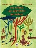 Véronique Tadjo et Florence Koenig - Les enfants qui plantaient des arbres.