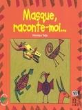 Véronique Tadjo - Masque, raconte-moi....