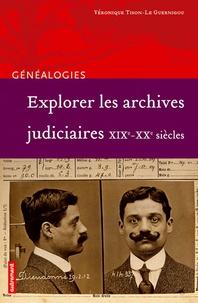 Explorer les archives judiciaires XIXe-XXe siècles.pdf