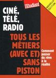 Véronique Trouillet - Ciné, télé, radio - Tous les métiers (avec et) sans piston.