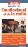 Véronique Trouillet - Les métiers de l'audiovisuel et de la radio.