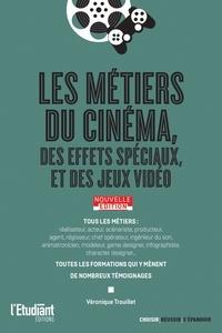 Véronique Trouillet - Les métiers du cinéma, des effets spéciaux et des jeux vidéo.