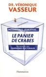 Véronique Vasseur - Le panier de crabes.