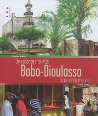 Bobo, Dioulasso - Je raconte ma ville.pdf