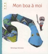 Véronique Vernette - Mon boa à moi.