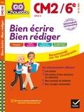 Véronique Virzi-Roustan - Bien écrire, bien rédiger CM2/6e Cycle 3 10-12 ans.