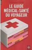 Véronique Warnod - Le guide médical-santé du voyageur.