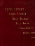 Véronique Willemin - Eros secret.