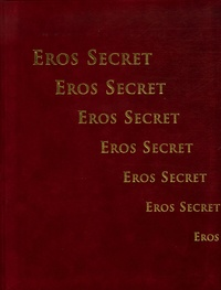 Véronique Willemin - Eros secret.