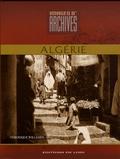 Véronique Willemin - Images d'archives d'Algérie.