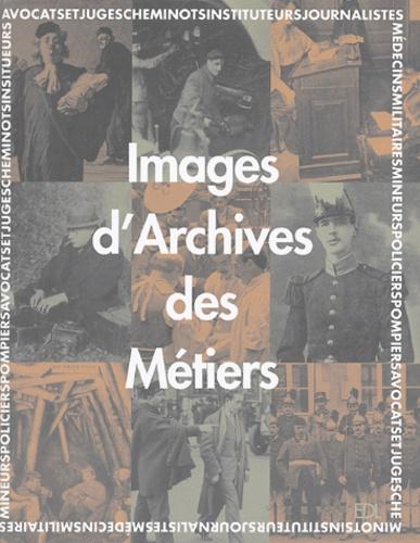 Véronique Willemin et Jacques Borgé - Images d'Archives des Métiers.