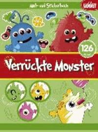 Verrückte Monster - Mal- und Stickerbuch.