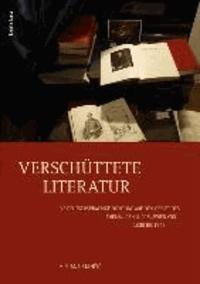 Verschüttete Literatur - Die deutschsprachige Dichtung auf dem Gebiet des ehemaligen Jugoslawien von 1800 bis 1945.
