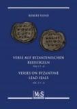 Verse auf byzantinischen Bleisiegeln - Verses on byzantine lead seals - Teil 2: P-O - Vol. 2: P-O (Autorentitel).