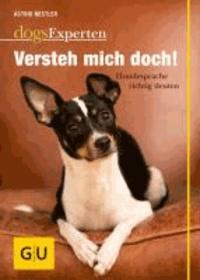 Versteh mich doch! - Hundesprache richtig deuten.