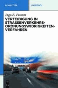 Verteidigung in Straßenverkehrs-Ordnungswidrigkeitenverfahren.