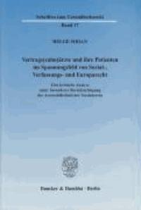 Vertrags(zahn)ärzte und ihre Patienten im Spannungsfeld von Sozial-, Verfassungs- und Europarecht - Eine kritische Analyse unter besonderer Berücksichtigung der Arztwahlfreiheit der Versicherten.