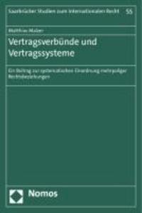 Vertragsverbünde und Vertragssysteme - Ein Beitrag zur systematischen Einordnung mehrpoliger Rechtsbeziehungen.