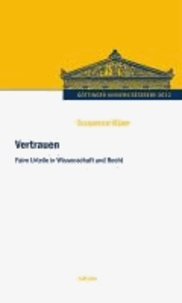 Vertrauen - Faire Urteile in Wissenschaft und Recht.