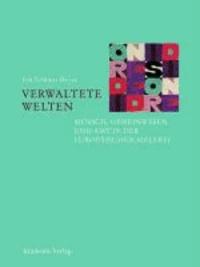Verwaltete Welten - Mensch, Gemeinwesen und Amt in der europäischen Malerei.