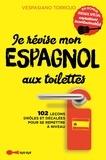 Vespasiano Torrojo - Je révise mon espagnol aux toilettes.
