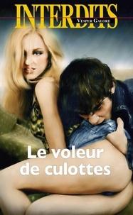 Vesper Galore - Les interdits  : Le voleur de culottes.