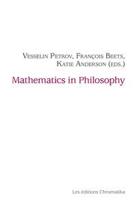 Vesselin Petrov et François Beets - Mathematics in Philosophy.