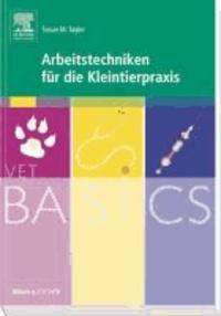 VetBASICS Arbeitstechniken für die Kleintierpraxis.