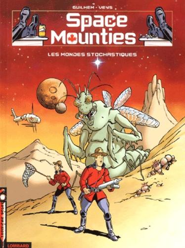 Veys et  Guilhem - Space Mounties Tome 1 : Les mondes stochastiques.