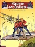 Veys et  Guilhem - Space Mounties Tome 2 : Le vieil homme et l'espace.