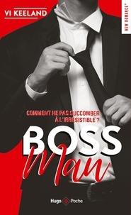 Téléchargez les livres électroniques italiano Bossman  - Comment ne pas succomber à l'irrésistible ? (French Edition) 9782755639919 par Vi Keeland