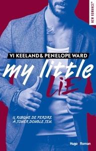 Vi Keeland et Penelope Ward - My little lie.