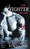 Vi Keeland - The fighter for love.