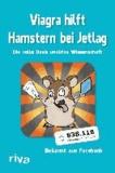 Viagra hilft Hamstern bei Jetlag - Die volle Dosis unnütze Wissenschaft.