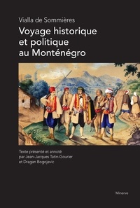 Vialla de Sommières - Voyage historique et politique au Monténégro.