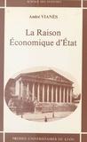 Vianes - La Raison économique d'État.