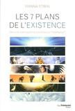 Vianna Stibal - Les sept plans de l'existence - Découvrez la philosophie et la technique du ThetaHealing.