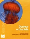 Vianney Descroix et Jean-Christophe Fricain - Douleur orofaciale.