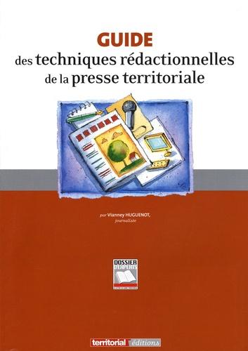 Vianney Huguenot - Guide des techniques rédactionnelles de la presse territoriale.