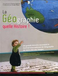 Vianney Huguenot - La géographie, quelle histoire !.