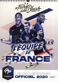 Téléchargement gratuit du livre électronique au format pdb #Fiers d'être bleus  - Le calendrier officiel de l'équipe de France 9782749941028