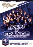 Vianney Thibaut - Le calendrier Officiel de l'Equipe de France de Football féminine.