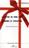 Viara Timtcheva - Le mythe du Père Noël - Origines et évolution.